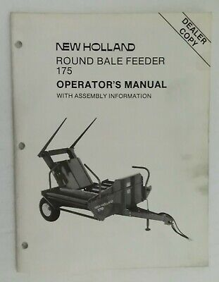 New Holland Round Bale Feeder Operators Manual Dealer Copy 43017510 1987