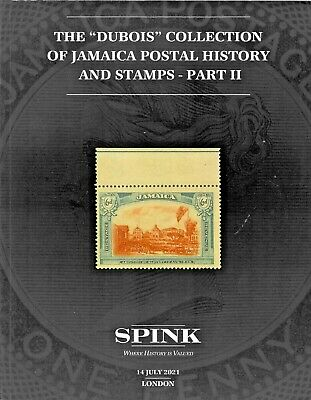 """Jamaica Postal History and Stamps Part II - """"Dubois"""" - Spink Auction Catalog"""