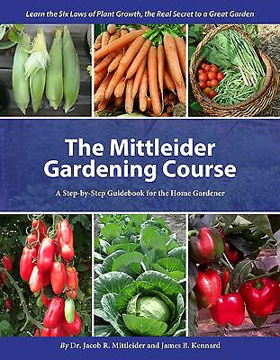 The Mittleider Gardening Course – New & In Full Color, 2017