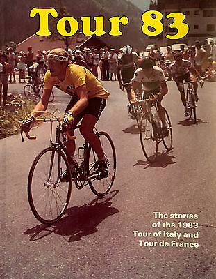 BOOK: Tour 83 The stories of the 1983 Tour of Italy and Tour de France