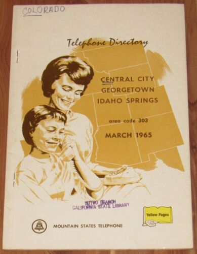 1965 COLORADO TELEPHONE DIRECTORY, AREA CODE 303, CENTRAL CITY, GEORGETOWN