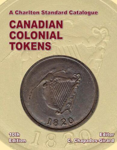 Canadian Colonial Tokens 10th Ed. Book Charlton Standard Catalogue English