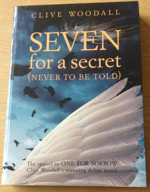 SEVEN FOR A SECRET (NEVER TO BE TOLD) Clive Woodall Book FIRST EDITION Paperback