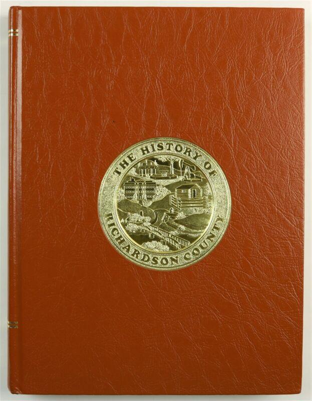 Richardson County, Nebraska Falls City Humboldt Rulo NE 1985 Family History Book