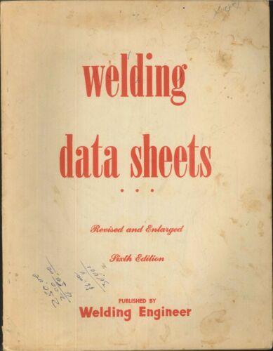 Welding Engineer Data Sheets 1955 6th Ed Fillet Weld Loads Ferrous Metal Specs