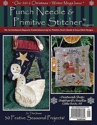 {PUNCH NEEDLE & PRIMITIVE STITCHER MAGAZINE - {MEGA CHRISTMAS-WINTER 2016 ISSUE}