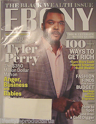 EBONY MAGAZINE AUGUST 2011 TYLER PERRY 100 WAYS TO GET RICH GOLD DIGGER