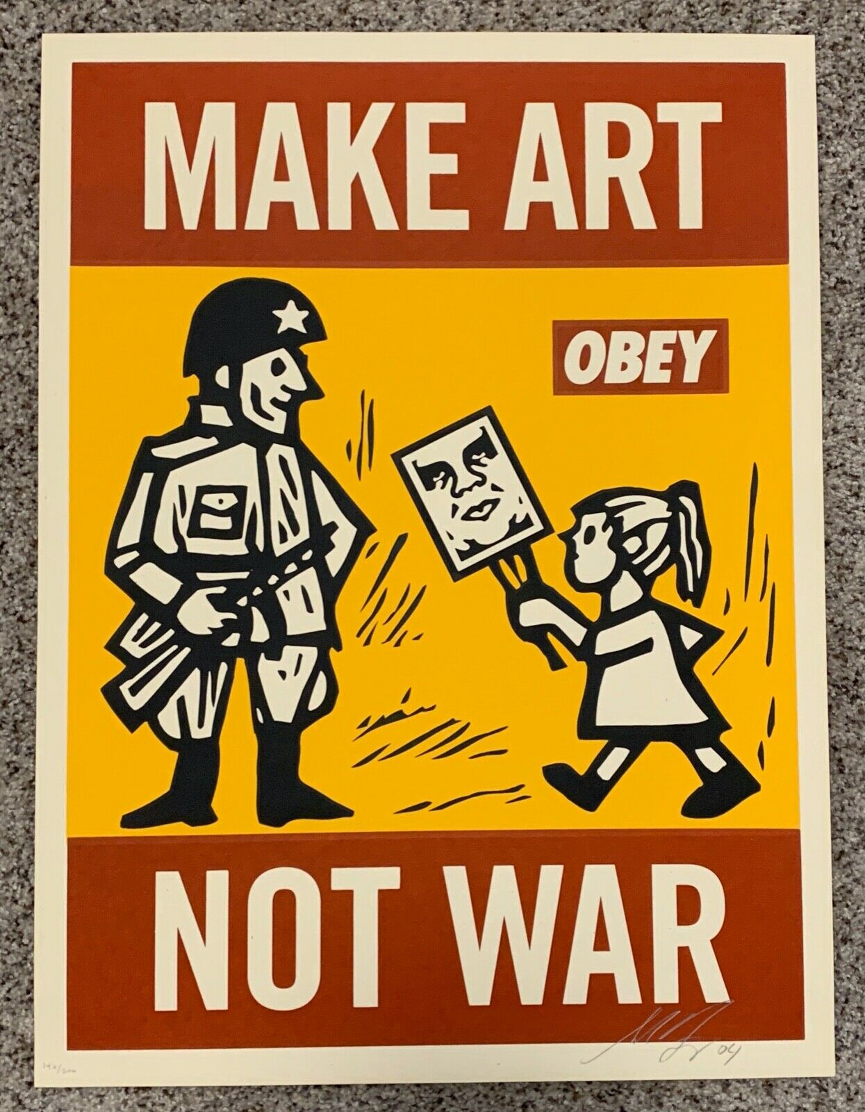 Shepard Fairey Obey Giant Make Art Not War screen print from 2004 – Protest