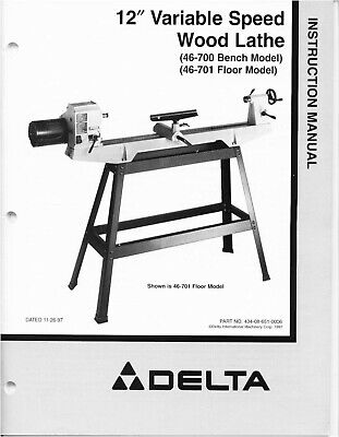 Delta 12 Variable Speed Wood Lathe 46-700 46-701 Instruction Manual
