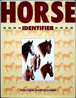 Horse Identifier. A Pictorial Guide to Horses, Ed. Magna Books, 1989