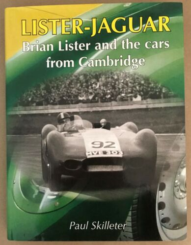 Book Lister-Jaguar Brian Lister and The Cars from Cambridge by Paul Skilleter