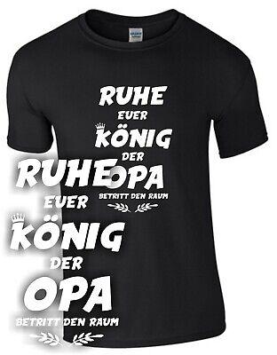 König Lustig T-shirt (König Opa T-Shirt Geschenk Großvater  Spruch lustig Enkelkind Enkel Vater Opi)
