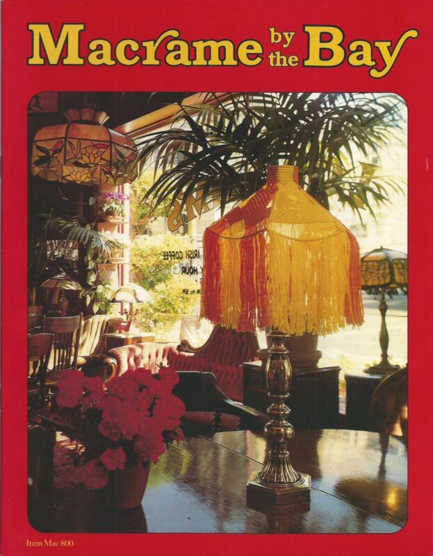 Macrame by the Bay Vintage Pattern Instruction Book NEW Plant Hangers Lampshades
