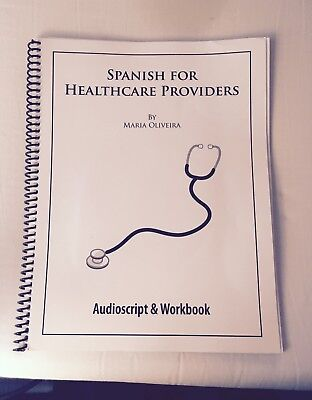 Spanish For Healthcare Providers Professionals Workbook Cd Course Maria Oliveira