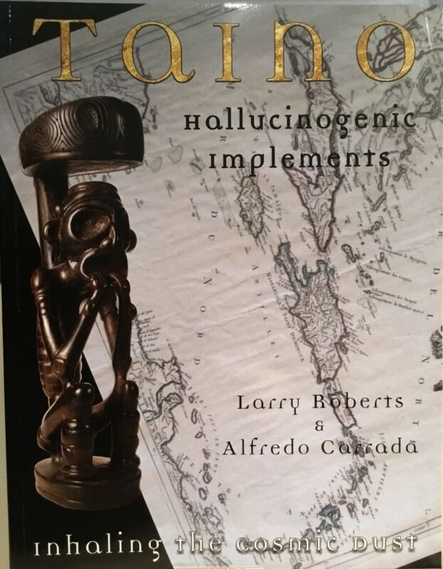"Taino. New Book ""Taino Hallucinogenic Implements, Inhaling The Cosmic Dust"""