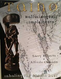 "Taino. New Book ""Taino Hallucinogenic Implements, Inhaling The Cosmic Dust"""