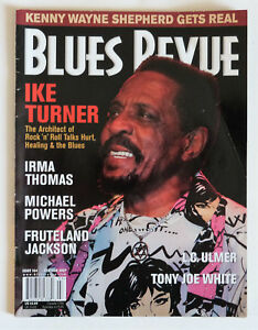 Blues Revue Magazine: Issue 104, 2007,  Ike Turner, Michael Powers, Irma Thomas.