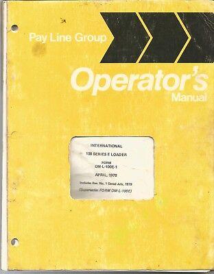 International Model 100 Series E Crawler Loader Tractor Operator's Manual
