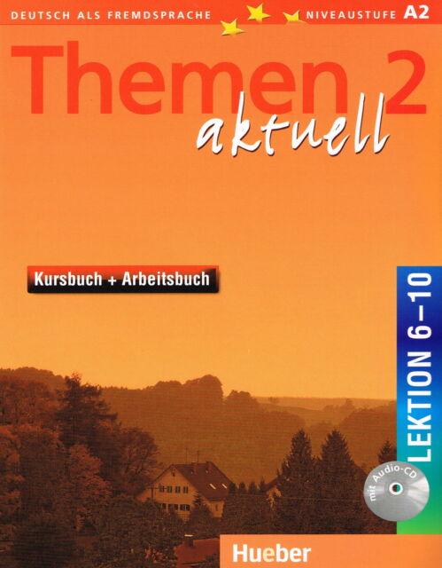 Hueber THEMEN 2 Aktuell Lektion 6-10 Kursbuch + Arbeitsbuch mit Audio CD @NEW@