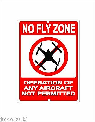 DRONE NO FLY ZONE METAL Inscribe QUAD COPTER AIRCRAFT NOT PERMITTED 9X12 9 X 12""