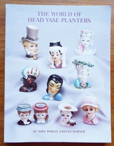 THE WORLD OF HEAD VASE PLANTERS Identification & Price Guide BOOK Posgay