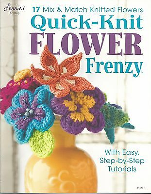 Quick Knit Flower Frenzy Knitted Knitting Instruction Pattern Book Annie's NEW - Knitting Patterns Flowers