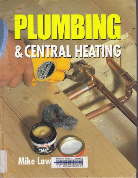 PLUMBING & CENTRAL HEATING-EXPERT INSTRUCTION FOR DIY JOBS VGC ...