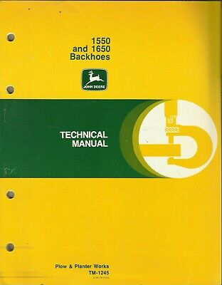 John Deere Backhoes 1550 1650 Plow Planter Works Tm-1245 Technical Manual