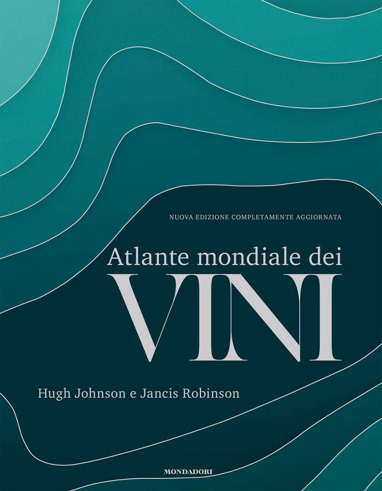 Atlante mondiale dei vini. Nuova edizione NUOVO DA LIBRERIA