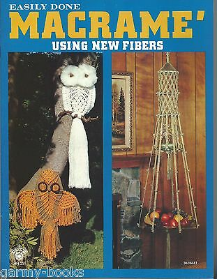 Easily Done Macrame using new fiber  Vintage Pattern Instruction Book NEW 70's