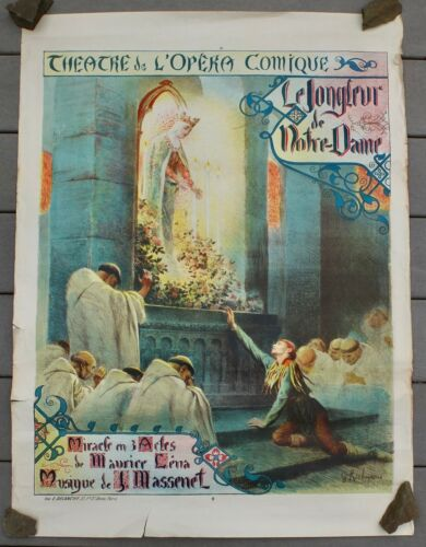 """Le Jongleur De Notre Dame"" Original Opera Poster By Rochegross 25.75"" X 35.5"""