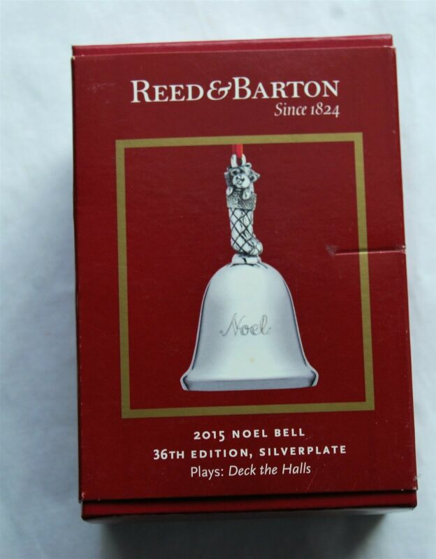 Reed & Barton 2015 NOEL Musical Bell Plays Deck the Halls 36th Edition