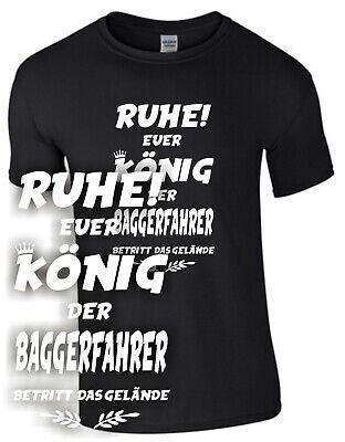 König Lustig T-shirt (König Baggerfahrer T-Shirt Handwerker Bagger Geschenk Baustelle lustig Spruch)