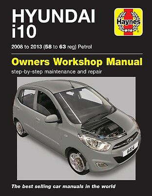 Hyundai i10 2008 - 2013 58 to 63 Petrol Haynes Repair Manual 6414