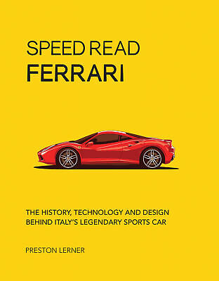 Ferrari History Technology Design Behind Italy'S Legendary Automaker Book
