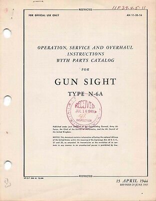 N-6A 1945 Gun Sight Operation, Service, Overhaul W/Parts Flight Manual -CD for sale  Murrieta