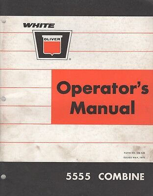 May 1970 Oliver 5555 Combine Operators Manual Pn 446 535 210
