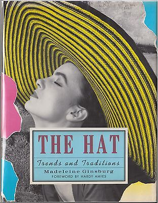 The Hat: Traditions and Trends by Madeleine Ginsburg (1990) HC/DJ 1ST US EDITION