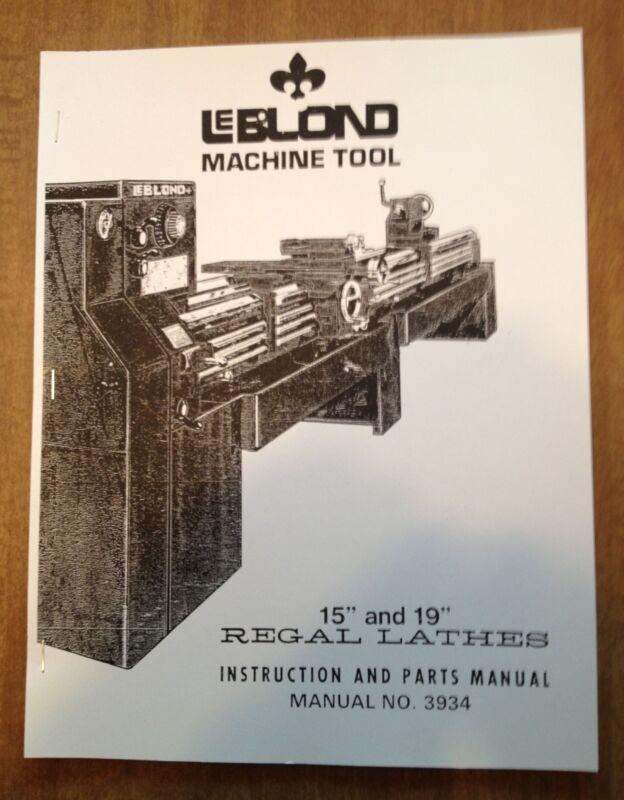 """LeBLOND Regal Lathe 15"""" to 21"""" Instruction & Parts Manual 70's-80's"""