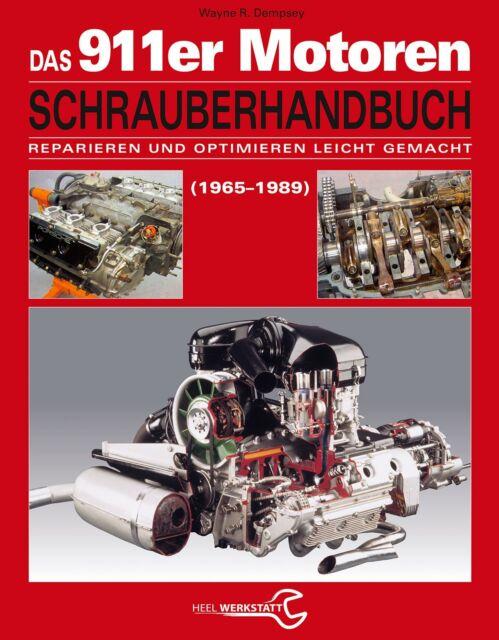 PORSCHE 911-er MOTOREN Schrauberhandbuch Schrauberbuch Reparaturanleitung Buch