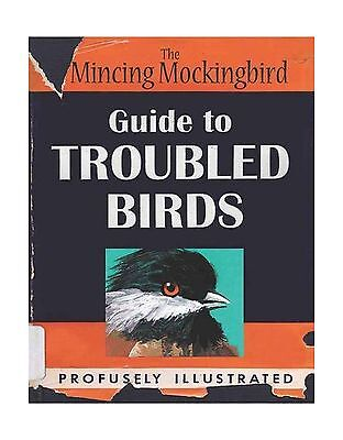 The Mincing Mockingbird: Guide to Troubled Birds Free Shipping