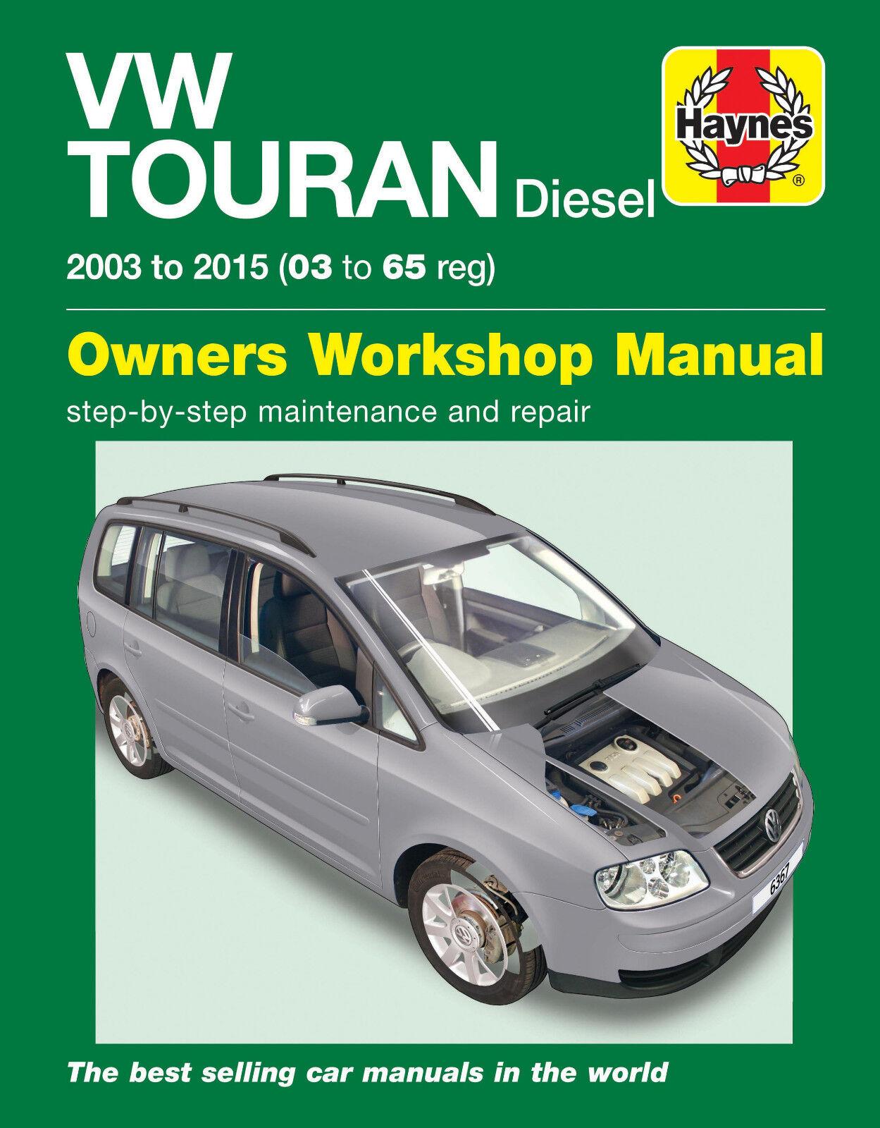 HAYNES 6367 MANUAL VW VOLKSWAGEN TOURAN DIESEL 03 - 15 ( 03 - 65 REG )