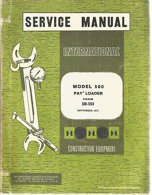 International Model 560 Pay Loader Service Manual