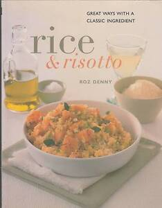 RICE &  RISOTTO Roz Denny ~ Like New SC 2000 Photos Perth Region Preview