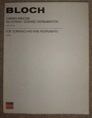 Noten: Bloch - Carmen Biblicum - Partytura / Score for Soprano and 9 instruments