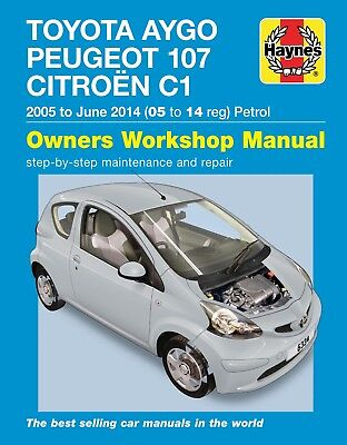 H6334 Toyota Aygo, Peugeot 107 & Citroen C1 2005 to 2014 Haynes Repair Manual