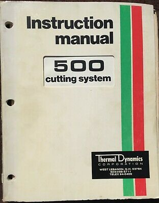 Thermal Arc 500 Plasma Cutting System Instruction Manuals..