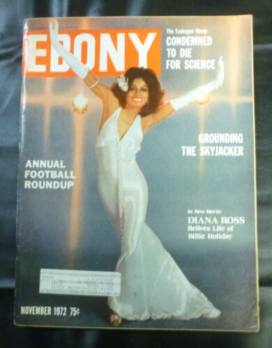 "EBONY MAGAZINE-NOV 1972-DIANA ROSS ""LIFE OF BILLIE HOLIDAY-LADY SINGS THE BLUES"