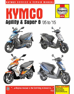 6034 Haynes Kymco Agility (2005-2015) & Super 8 (2007-2015) Scooters Manual