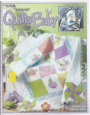 Taddpole QUILTS FOR BABY ~ 7 Projects Tammy Tadd Leisure Arts Quilting Book - Art Projects For Babies